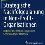 Buch: Strategische Nachfolgeplanung in Non-Profit-Organisationen